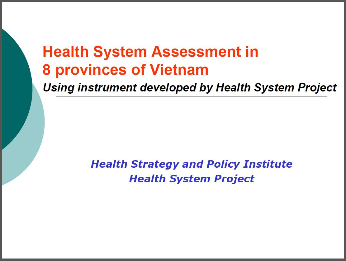 Cover Slide: Measuring Health Systems Performance in Vietnam: Results from Eight Provincial Health Systems Assessments