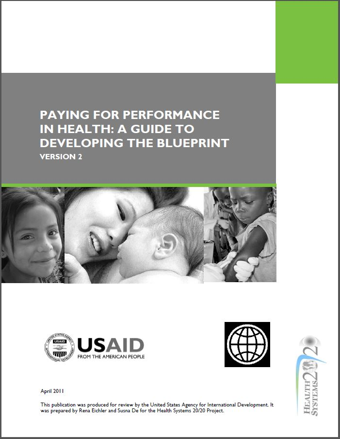 Cover Page: Paying for Performance in Health: Guide to Developing the Blueprint 2.0
