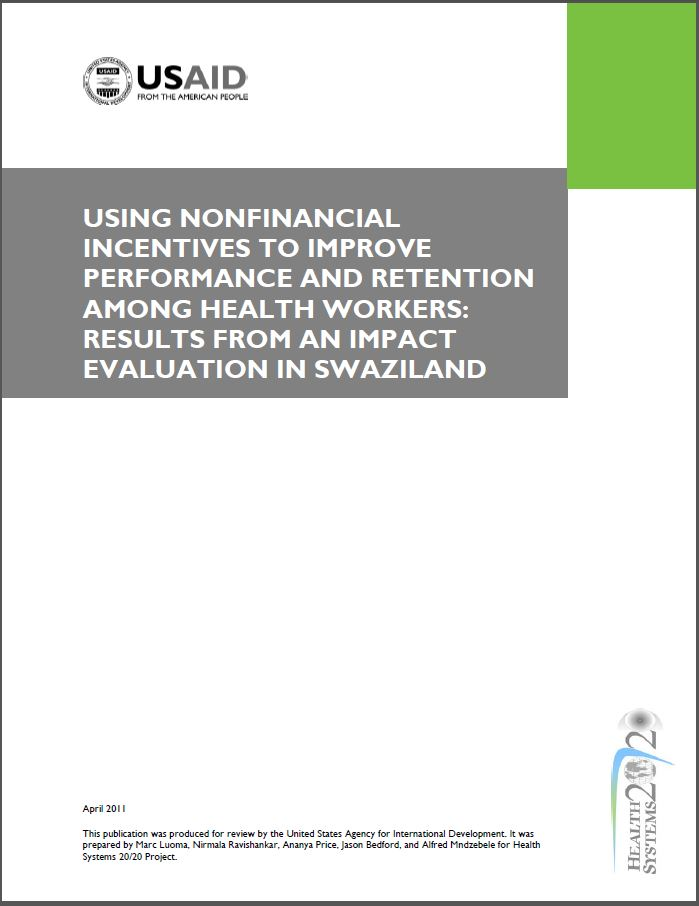 Cover Page: Using Nonfinancial Incentives to Improve Performance and Retention among Health Workers: Results from an Impact Evaluation in Swaziland