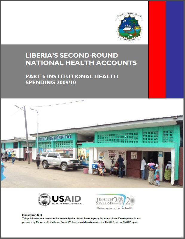 Cover Page: Liberia's Second-Round National Health Accounts: Part I: Institutional Health Spending 2009/10