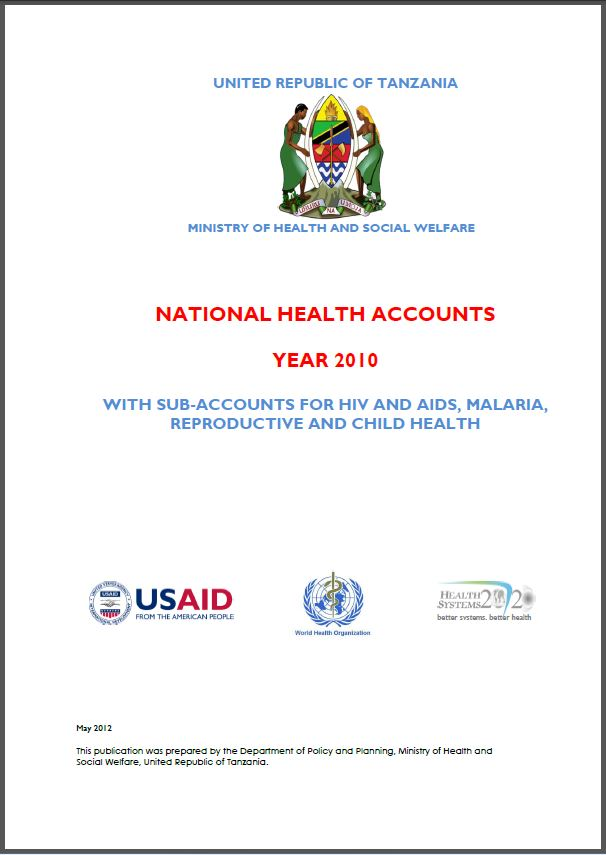 Cover Page of Tanzania National Health Accounts Year 2010 with Sub-Accounts for HIV and AIDS, Malaria, Reproductive, and Child Health