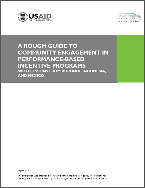Cover Page: A Rough Guide to Community Engagement in Performance-Based Incentive Programs: With Lessons from Burundi, Indonesia, and Mexico