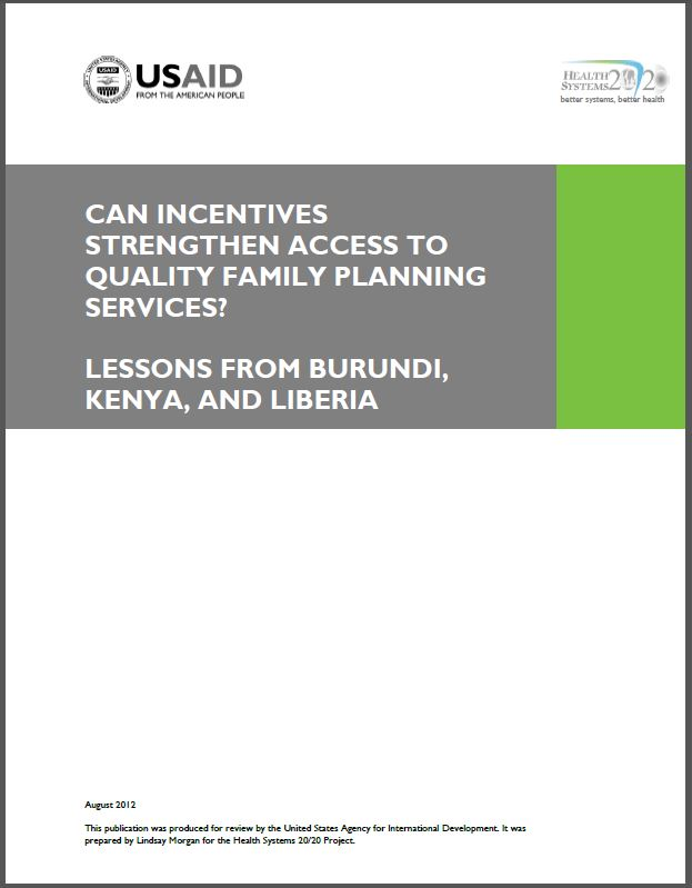 Cover Page: Can Incentives Strengthen Access to Quality Family Planning Services? Lessons from Burundi, Kenya, and Liberia