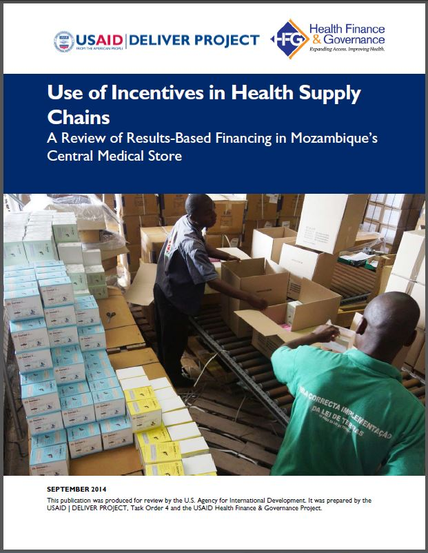 Cover Page: Use of Incentives in Health Supply Chains A Review of Results-Based Financing in Mozambique's Central Medical Store
