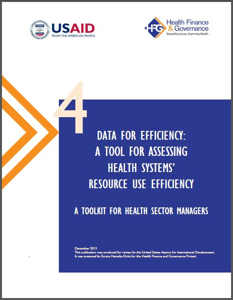 Cover Page: Data for Efficiency: A Tool for Assessing Health Systems' Resource Use Efficiency