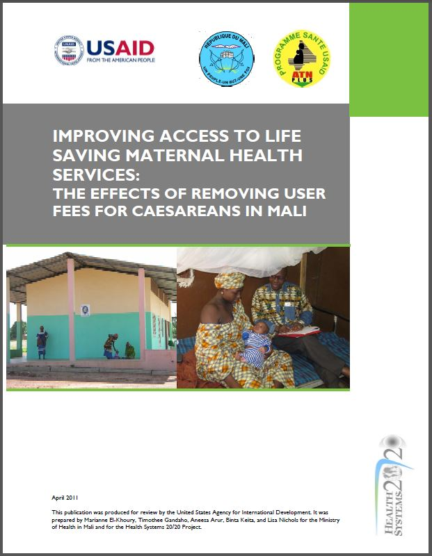 Cover Page: Improving Access to Life Saving Maternal Health Services: The Effects of Removing User Fees for Caesareans in Mali