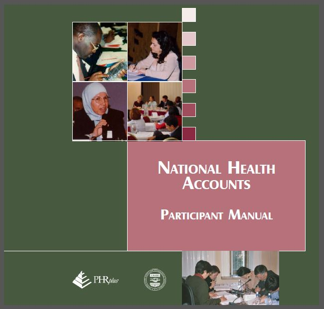 Cover Page: National Health Accounts: Participant Manual