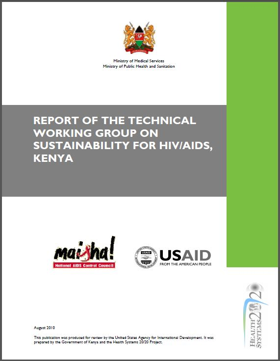 Cover Page: Report of the Technical Working Group on Sustainability for HIV/AIDS, Kenya