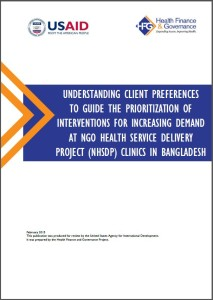 Cover Page: Understanding Client Preferences to Guide the Prioritization of Interventions for Increasing Demand at NGO Health Service Delivery Project (NHSDP) Clinics in Bangladesh