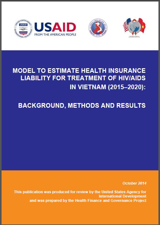 Cover Page: Model to Estimate Health Insurance Liability for Treatment of HIV/AIDS in Vietnam (2015-2020): Background, Methods, and Results