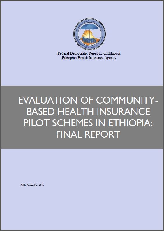 EVALUATION OF COMMUNITY- BASED HEALTH INSURANCE PILOT SCHEMES IN
