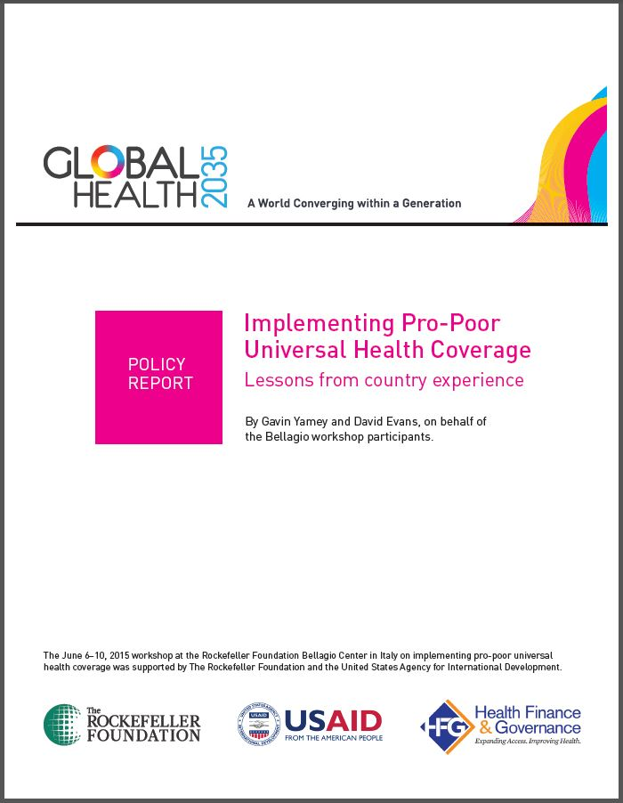 cover page: Policy Report: Implementing Pro-Poor Universal Health Coverage Lessons from country experience
