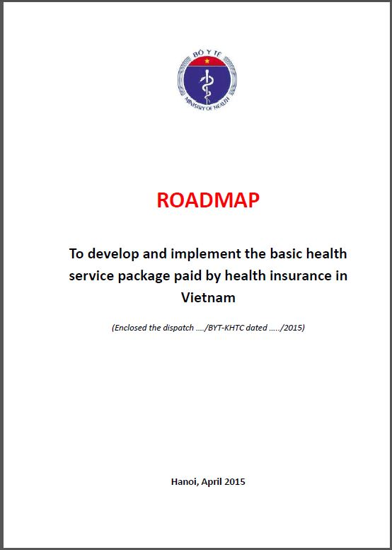 Roadmap To develop and implement the basic health service package paid by health insurance in Vietnam